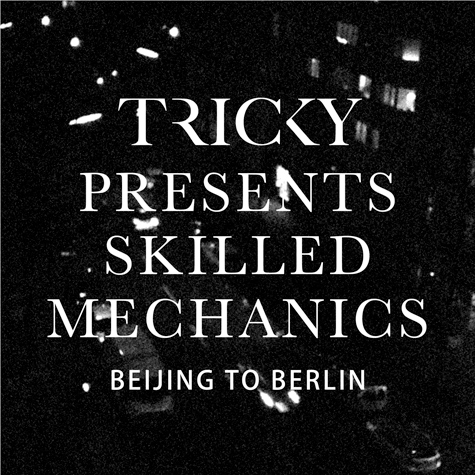 "Tricky ""Bejing To Berlin"""