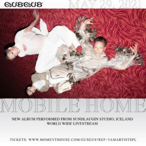 """GusGus, islandzkie legendy muzyki elektronicznej, wracają z nowym albumem """"Mobile Home"""" i anonsują specjalny live-show!"""